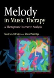 ksiazka tytuł: Melody in Music Therapy autor: Gudrun Aldridge, David Aldridge