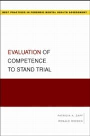 ksiazka tytuł: Evaluation of Competence to Stand Trial autor: Ronald Roesch, Patricia Zapf
