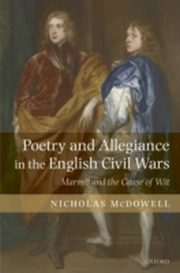 ksiazka tytuł: Poetry and Allegiance in the English Civil Wars:Marvell and the Cause of Wit autor: