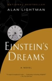 ksiazka tytuł: Einstein's Dreams autor: Alan Lightman
