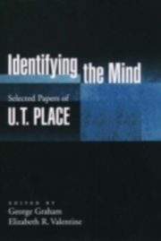 ksiazka tytuł: Identifying the Mind autor: George Graham, U. T. Place, Elizabeth R. Valentine