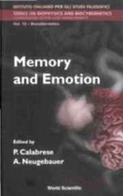 ksiazka tytuł: MEMORY AND EMOTION, PROCEEDINGS OF THE INTERNATIONAL SCHOOL OF BIOCYBERNETICS autor: Calabrese Pasquale & Neugebauer Anna