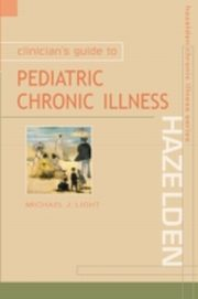 ksiazka tytuł: Clinicianis Guide to Pediatric Chronic Illness autor: