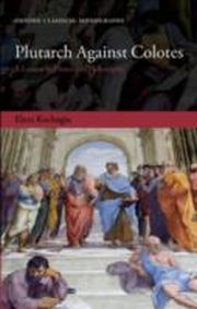 ksiazka tytuł: Plutarch Against Colotes:A Lesson in History of Philosophy autor: