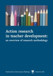Action research in teacher development - 07 Case study methodology,