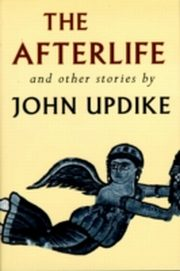 ksiazka tytuł: Afterlife and Other Stories autor: John Updike