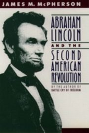 ksiazka tytuł: Abraham Lincoln and the Second American Revolution autor: