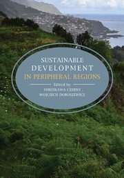 Sustainable development in peripheral regions,