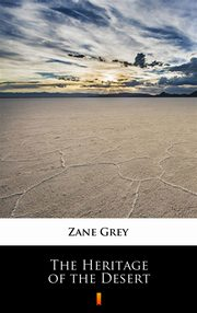 The Heritage of the Desert, Zane Grey