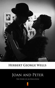 Joan and Peter, Herbert George Wells