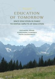 Education of Tomorrow. Since education in family to system aspects of education - Danuta Szeligiewicz-Urban: Application of the Family Group Conference Method working with disabled and their families,