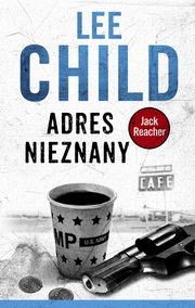 Adres nieznany, Lee Child