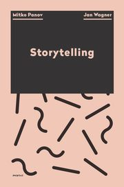 Natural Storytelling / Visual Storytelling, Jan Wagner, Mitko Panov