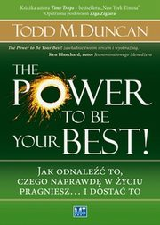 ksiazka tytuł: The Power to Be Your Best! autor: Todd Duncan