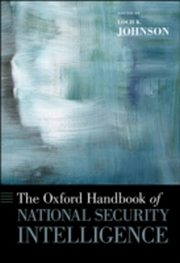 ksiazka tytuł: Oxford Handbook of National Security Intelligence autor: Loch Johnson