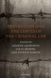 ksiazka tytuł: Prevention and the Limits of the Criminal Law autor: