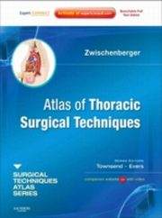ksiazka tytuł: Atlas of Thoracic Surgical Techniques autor: Joseph B. Zwischenberger