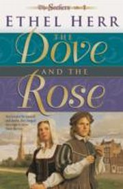 ksiazka tytuł: Dove and the Rose (Seekers Book #1) autor: Ethel Herr