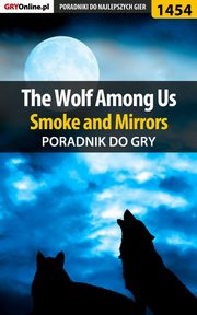 The Wolf Among Us - Smoke and Mirrors - poradnik do gry, Jacek Winkler