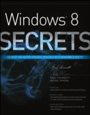 ksiazka tytuł: Windows 8 Secrets autor: Paul Thurrott, Rafael Rivera