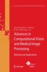 ksiazka tytuł: Advances in Computational Vision and Medical Image Processing autor:
