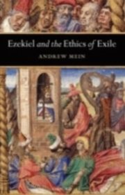 ksiazka tytuł: Ezekiel and the Ethics of Exile autor: Andrew Mein