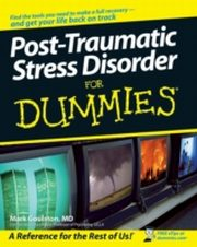 ksiazka tytuł: Post-Traumatic Stress Disorder For Dummies autor: Mark Goulston