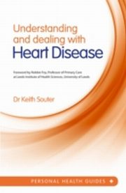ksiazka tytuł: Understanding and Dealing With Heart Disease autor: Dr. Keith Souter