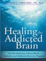 ksiazka tytuł: Healing the Addicted Brain autor: Harold Urschel