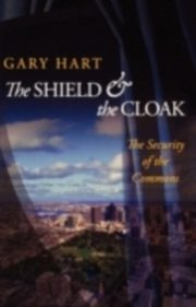 ksiazka tytuł: Shield and the Cloak The Security of the Commons autor: HART GARY
