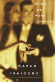 ksiazka tytuł: When We Were Orphans autor: Kazuo Ishiguro
