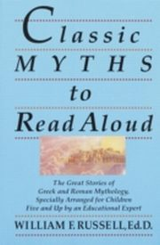ksiazka tytuł: Classic Myths to Read Aloud autor: William F. Russell