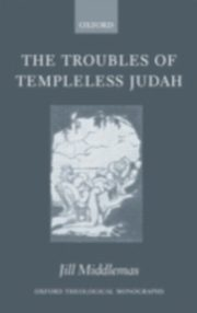 ksiazka tytuł: Troubles of Templeless Judah autor: MIDDLEMAS JILL
