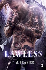 King Tom 3 Lawless, T. M. Frazier