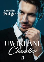 Uwikłani Tom 5 Chandler, Laurelin Paige
