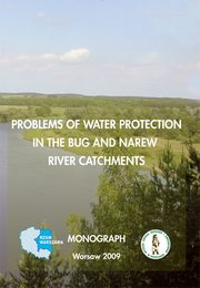 Problems of water protection in the bug and narew river catchments,