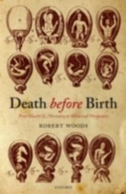 Death before Birth Fetal Health and Mortality in Historical Perspective, Woods