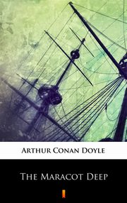 The Maracot Deep, Arthur Conan Doyle