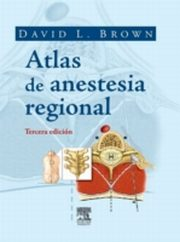Atlas de anestesia, David L. Brown