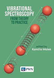 Vibrational Spectroscopy: From Theory to Applications,