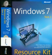 ksiazka tytuł: Windows 7 Resource Kit PL Tom 1 i 2 autor: Mitch Tulloch, Tony Northrup, Jerry Honeycutt, Ed Wilson
