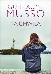 TA CHWILA, Guillaume Musso