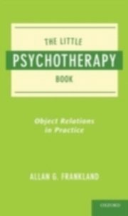 Little Psychotherapy Book Object Relations in Practice, FRANKLAND