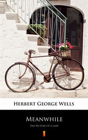 Meanwhile, Herbert George Wells