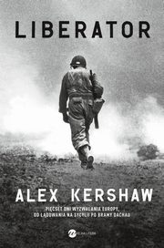Liberator, Alex Kershaw