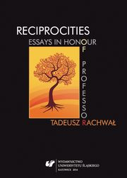 Reciprocities: Essays in Honour of Professor Tadeusz Rachwał - 04