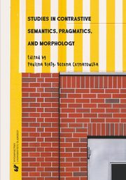 Studies in Contrastive Semantics, Pragmatics, and Morphology - 07 Loanword adaptation patterns: The case of English loans in Polish and Czech,