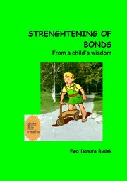 Strenghtening of bonds - Chapter 12, Ewa Danuta Białek