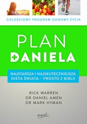 Plan Daniela, Rick Warren, Mark Hyman, Daniel Amen