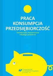 Praca ? konsumpcja ? przedsiębiorczość. Świadomość ekonomiczna młodego pokolenia - 03 State vs. market in the economies of Visegrad countries.  A comparative analysis,